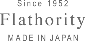 Since 1952 Flathority MADE IN JAPAN